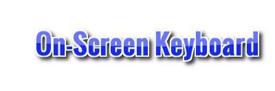 4 Bước đơn giản với bàn phím ảo trên máy tính On-Screen