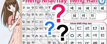 Tiếng Nhật và Tiếng Hàn: Con đường nào bạn lựa chọn?