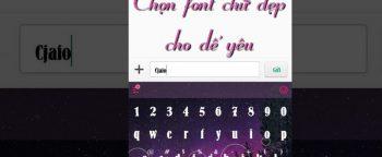 Cài đặt font chữ đẹp cho điện thoại Android