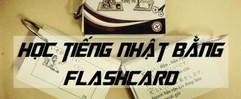 Học thuộc bảng chữ cái tiếng Nhật bằng Flashcard