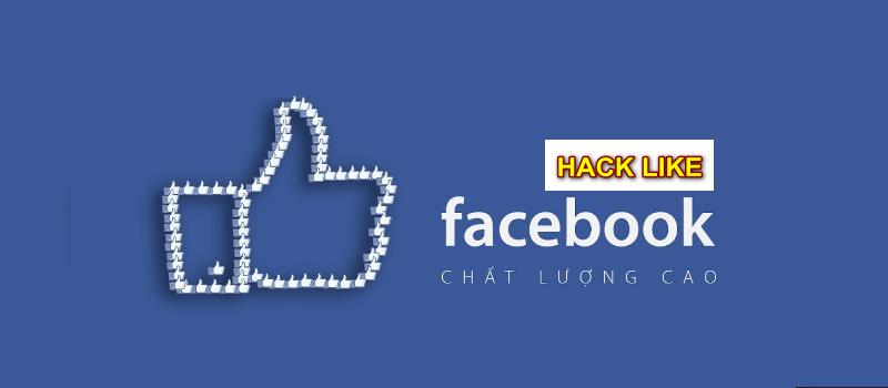 Hack like Facebook được người dùng nhiều nhất tại Việt Nam