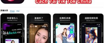 Tải Tik Tok China phiên bản mới nhất cho Android và IOS 2019