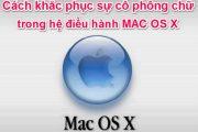 Cách khắc phục sự cố Font chữ trong hệ điều hành MAC OS X