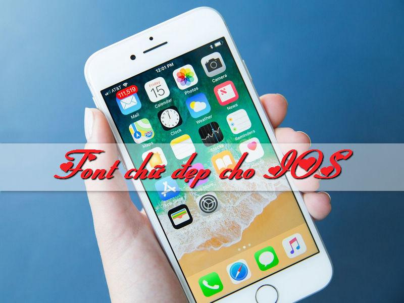 Cài đặt font chữ đẹp cho điện thoại IOS