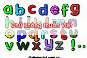 Có bao nhiêu chữ không thuần Việt trong Bảng Chữ Cái Tiếng Việt?